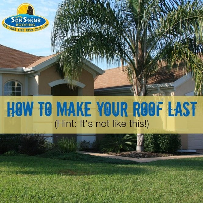 How to Make Your Roof Last