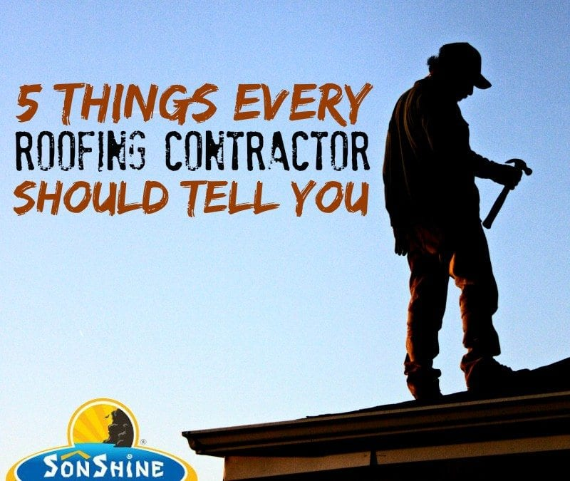 5 Things Every Roofing Contractor Should Tell You